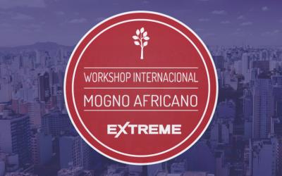 Workshop Internacional de Mogno Africano – Edição Extreme